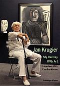 Jan Krugier: My Journey with Art: Interviews with Caroline Kesser