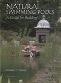 Natural Swimming Pools A Guide for Building