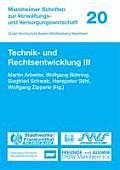 Technik- Und Rechtsentwicklung III