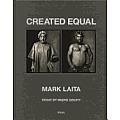 Mark Laita: Created Equal