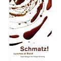 Schmatz!: Lunches at Steidl