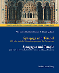 Kleine Schriften Der Bet Tfila - Forschu #4: Synagoge Und Tempel / Synagogue and Temple: 200 Jahre Judische Reformbewegung Und Ihre Architektur / 200 Years of Jewish Reform Movement and Its Archi