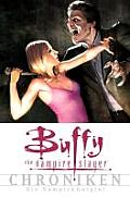 Buffy the Vampire Slayer 04 Chroniken Die Vampirkonigin