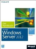 Microsoft Windows Server 2012 - Das Handbuch