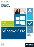 Microsoft Windows 8 Pro - Das Handbuch