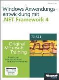Microsoft .net Framework 4  Windows-anwendungsentwicklung - Original Microsoft Training Für Examen 70-511