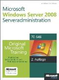 Microsoft Windows Server 2008 Serveradministration - Original Microsoft Training Für Examen 70-646, 2. Auflage