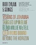 Bob Dylan: 5 Songs