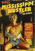 Mississippi Hustler: A Searing Expose of Gay Life in 1960s U.S.A.