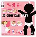 So Geht Das Baby