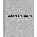 Robert Doisneau: From Craft to Art