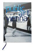 Public Art Vienna: Departures - Works - Interventions