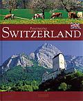 Fascinating Switzerland (Fascinating)