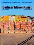 Berliner Mauer Kunst Berlin Wall Art