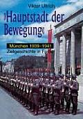 Haupstadt der Bewegung Muenchen 1939 1941