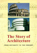 Story Of Architecture From Antiquity To