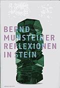 Reflexionen in Stein/Reflections...