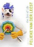Felieke Van Der Leest: The Zoo of Life: Jewellery & Objects 1996 2014