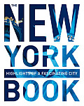 The New York Book: Highlights of a Fascinating City