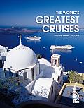 World's Greatest Cruises