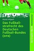 The Football Criminal Law of the German Football Association (Dfb). Commentary on the Legal Regulation and Rules of Procedure (Rechts- Und Verfahrenso (de Gruyter Kommentar)