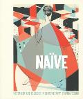Naive: Modernism and Folklore in Contemporary Graphic Design Cover
