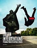 Urban Interventions: Personal Projects in Public Places Cover