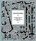 Arabesque 2: Graphic Design from the Arab World and Persia