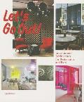 Let S Go Out!: Interiors and Architecturefor Restaurants and Bars