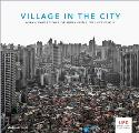 Village in the City: Asian Variations of Urbanisms of Inclusion (Park Books - UFO: Explorations of Urbanism)