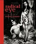 Radical Eye: The Photography of Miron Zownir