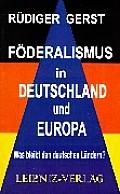 Föderalismus in Deutschland Und Europa