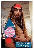 Jonathan Meese: Dash Snow Fanzine