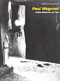 Paul Wegener: Early Modernism in Film