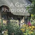 Garden Rhapsody: Enchanted English Cottage Gardens and Floral Melodies