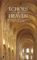 Echoes of Heaven: The Fine Art of...