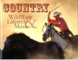 Country: Wild West Lifestyle & Music with CD (Audio) Cover