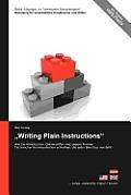 Reihe Losungen Zur Technischen Dokumentation: Writing Plain Instructions - Wie Sie Handbucher, Online-Hilfen Und Andere Formen Technischer Kommunikati