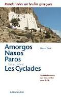 Amorgos, Naxos, Paros, L'est Et Le Nord Des Cyclades by Dieter Graf