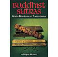 Buddhist Sutras Origin Development Transmisson