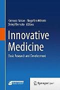 Innovative Medicine: Basic Research and Development