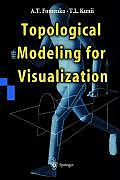 Topological modeling for visualization
