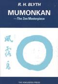 Mumonkan: The Zen Masterpieces