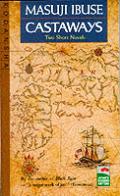 Castaways Two Short Novels