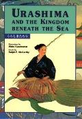 Urashima and the Kingdom Beneath the Sea (Kodansha Children's Classics)
