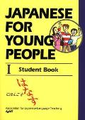 Japanese for Young People I: Student Book (Japanese for Young People)