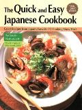 The Quick and Easy Japanese Cookbook: Delicious Recipes from Japan's Favorite TV Cooking Show Host Cover