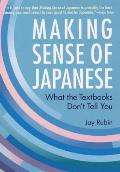 Making Sense of Japanese: What the Textbooks Don't Tell You Cover