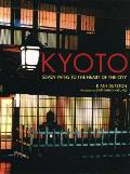 Kyoto Seven Paths to the Heart of...