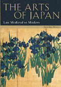 Arts of Japan Volume 2 Late Medieval to Modern